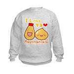 Mayo love Kids Sweatshirt
