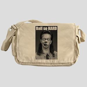 Ball so HARD Messenger Bag