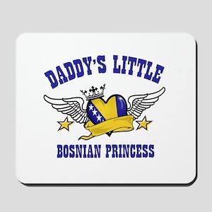 Daddy's Little Bosnian Princess Mousepad