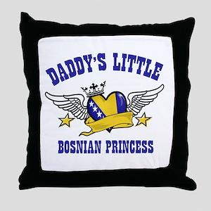 Daddy's Little Bosnian Princess Throw Pillow