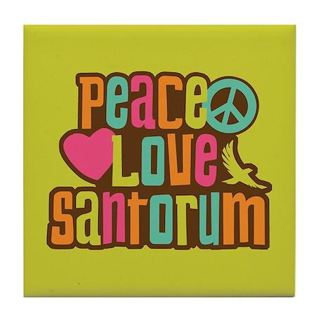 Peace Love Santorum Tile Coaster
