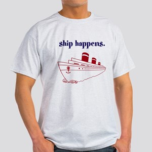 Ship Happens Light T-Shirt