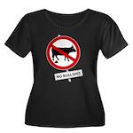 No BS 1 Women's Plus Size Scoop Neck Dark T-Shirt