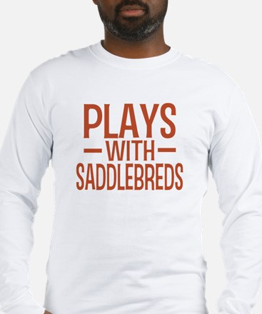 PLAYS Saddlebreds Long Sleeve T-Shirt