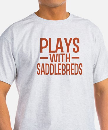 PLAYS Saddlebreds T-Shirt