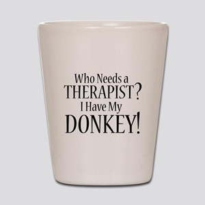 THERAPIST Donkey Shot Glass