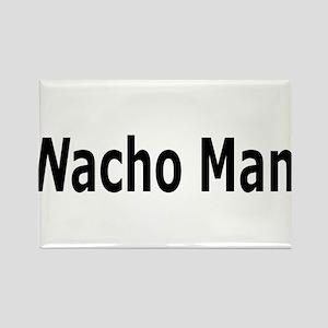 Nacho Man is Macho Rectangle Magnet