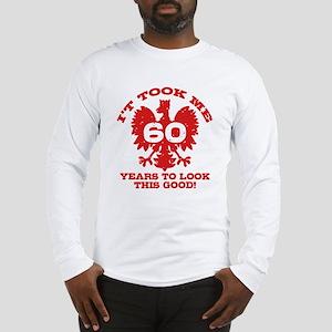 60th Birthday Polish Long Sleeve T-Shirt