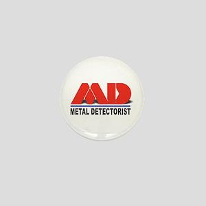 MD - Metal Detectorist Mini Button