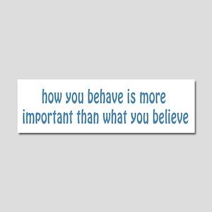 Behave / Believe Car Magnet 10 x 3