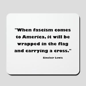 When Fascism Comes Mousepad