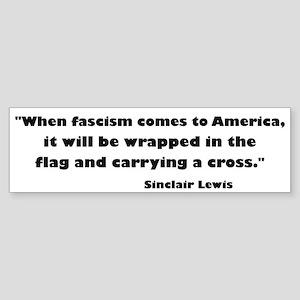 When Fascism Comes Sticker (Bumper)