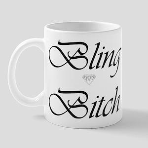 Bling Bitch Mug