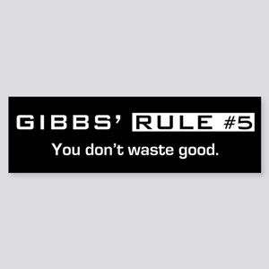 NCIS Gibbs' Rule #5 Sticker (Bumper)
