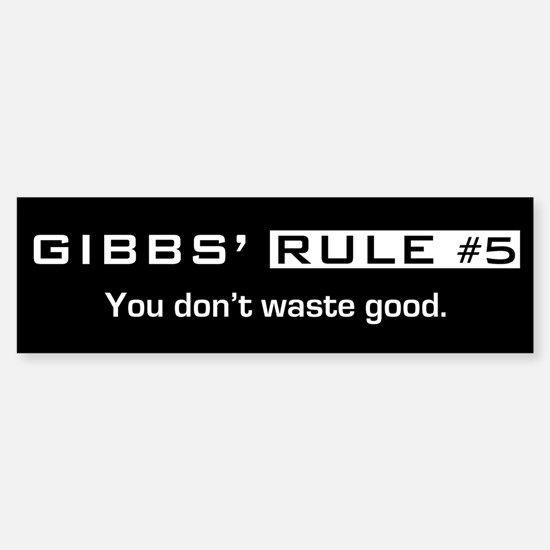 NCIS Gibbs' Rule #5 Sticker (Bumper)