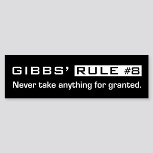 NCIS Gibb's Rule #8 Sticker (Bumper)
