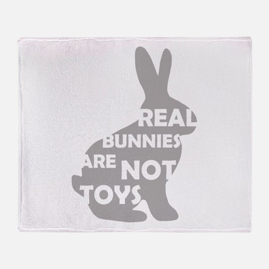 REAL BUNNIES ARE NOT TOYS - G Throw Blanket