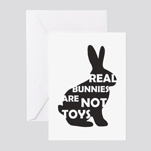 REAL BUNNIES ARE NOT TOYS - B Greeting Cards (Pk o