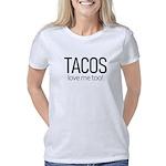 Tacos Love Me Too Women's Classic T-Shirt