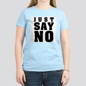 Just Say No With This Women's Light T-Shirt