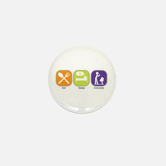 Eat Sleep Karaoke Mini Button