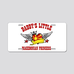 Daddy's Little Macedonian Princess Aluminum Licens