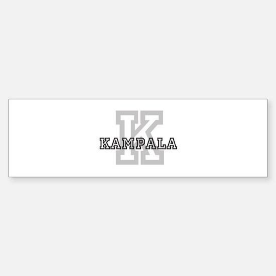 Letter K: Kampala Bumper Bumper Bumper Sticker