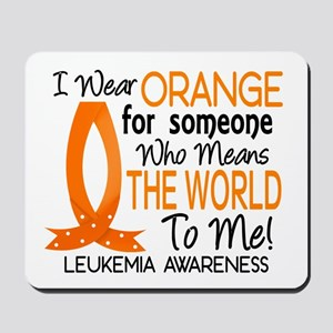 Means World To Me 1 Leukemia Mousepad