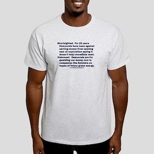 Democrats Shortsighted Dishonest V2 Light T-Shirt