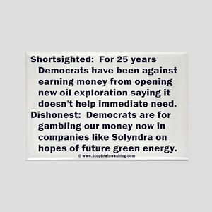 Democrats Shortsighted Dishonest V2 Rectangle Magn