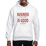 Business Good Hooded Sweatshirt