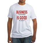 Business Good Fitted T-Shirt
