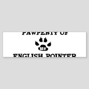 Pawperty: English Pointer Bumper Sticker