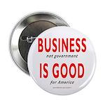 """Business Good 2.25"""" Button"""