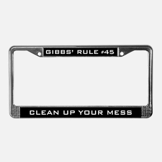 NCIS Gibbs' Rule #45 License Plate Frame
