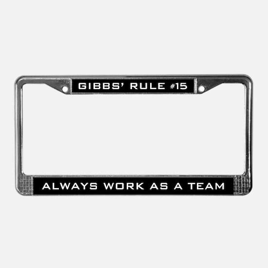 NCIS Gibbs' Rule #15 License Plate Frame