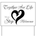 Stop Melanoma Yard Sign