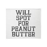 Will spot for peanut butter Throw Blanket