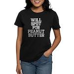 Will spot for peanut butter Women's Dark T-Shirt