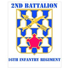 DUI - 2nd Bn - 16th Infantry Regt with Text Mini P Poster