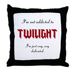 addicted to Twilight Throw Pillow