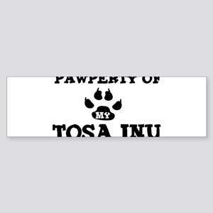 Pawperty: Tosa Inu Bumper Sticker