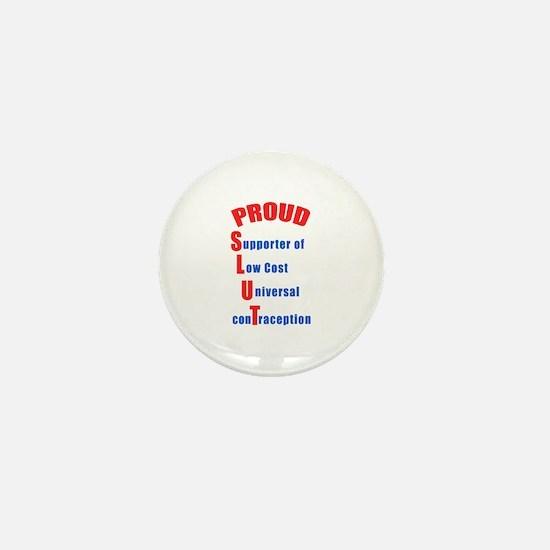 PROUD SLUT Mini Button