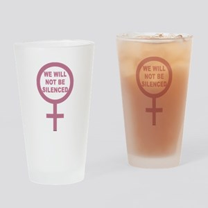 We Will Not be Silenced Drinking Glass