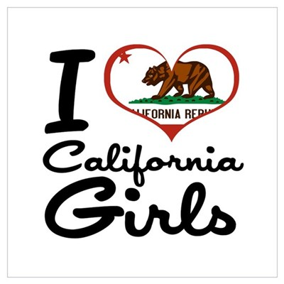 I Love California Girls Wall Art Poster