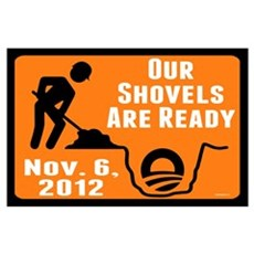 Shovels Ready! Wall Art Poster