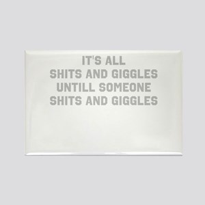 Shits and Giggles Rectangle Magnet