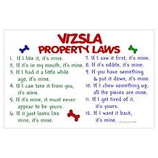 Vizsla Property Laws 2 Wall Art Poster