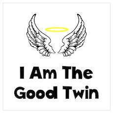 Good Twin Wall Art Poster