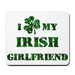 Irish Girlfriend Mousepad